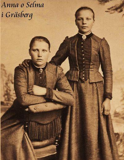 Anna och selma tva systrar fran grasberg